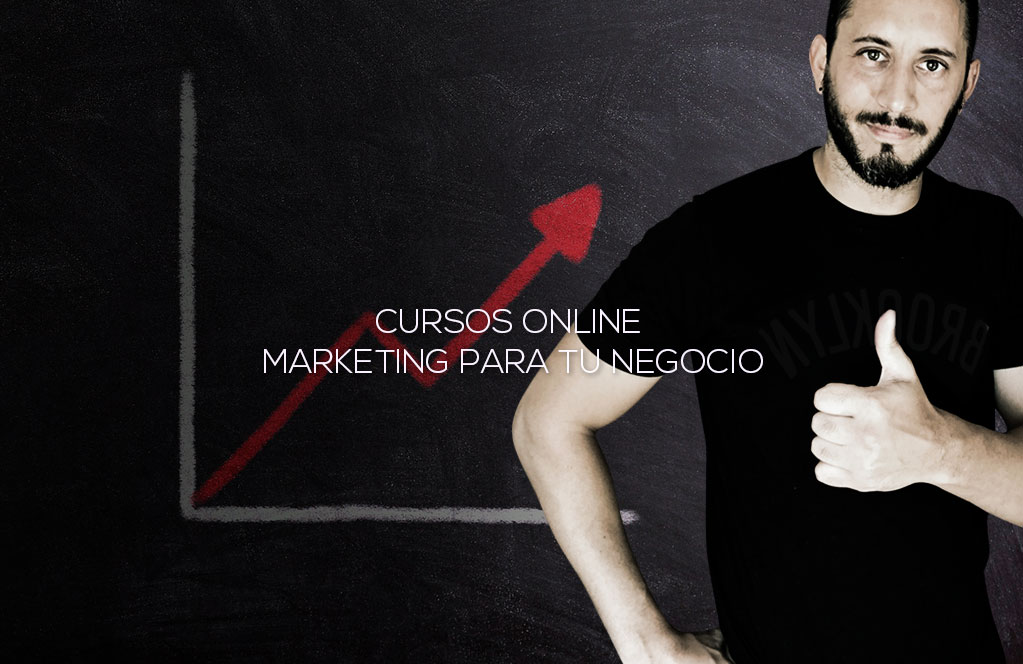 Cursos Online Marketing para tu Negocio